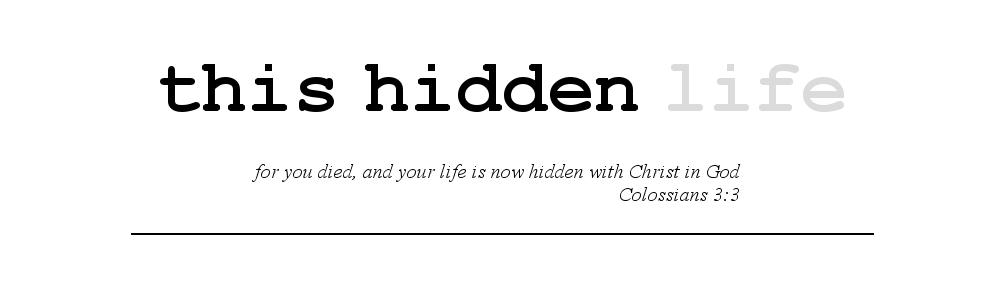 This Hidden Life